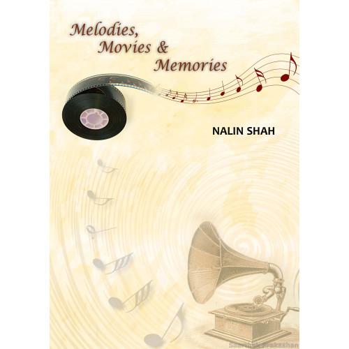 Melodies Movies and Memories-મેલોડીઝ , મુવીઝ અને મેમોરીઝ